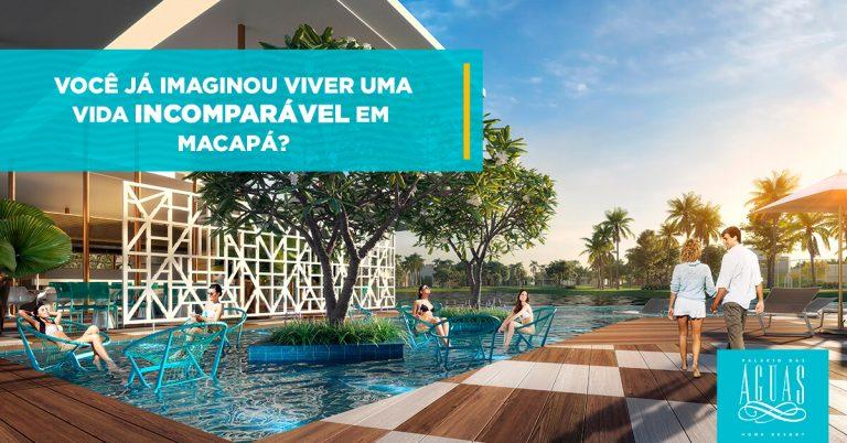 Palácio das Águas: empreendimento imobiliário de luxo ao alcance dos amapaenses