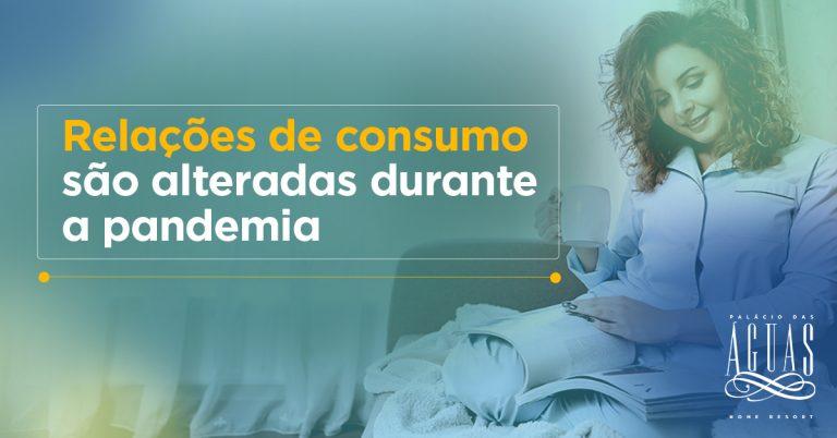 Relações de consumo são alteradas durante a pandemia